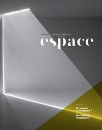 André-Louis Paré et Maxime Coulombe - Espace. No. 108, Automne 2014 - Re-penser la sculpture?.
