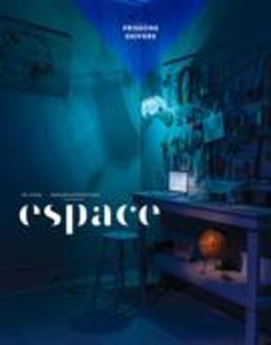 Espace  Espace. No. 117, Automne 2017. Frissons