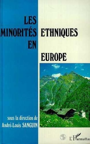 André-Louis Sanguin - Les minorités ethniques en Europe - [actes du colloque international, Aoste, Italie, 25-27 mai 1992].