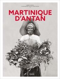 André Lucrèce - Martinique d'antan.