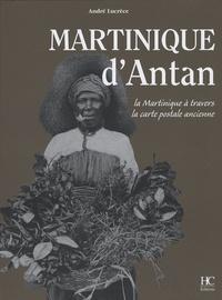 Martinique dAntan - La Martinique à travers la carte postale ancienne.pdf