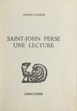 André Lucrèce et Bruno Durocher - Saint-John Perse, une lecture.