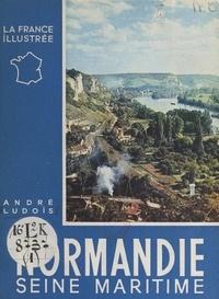 André Ludois et  Collectif - Normandie (1) Seine-Maritime.