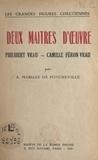 André Mabille de Poncheville - Deux maîtres d'œuvre : Philibert Vrau, Camille Féron-Vrau.