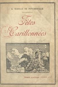 André Mabille de Poncheville et  Collectif - Fêtes carillonnées.