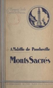 André Mabille de Poncheville et Pierre de Nolhac - Monts sacrés.