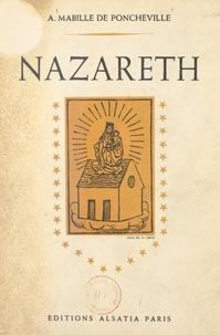 André Mabille de Poncheville et Henri Gros - Nazareth - Poèmes choisis en l'honneur de Notre-Dame (XVe-XXe siècle).