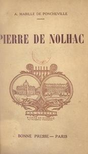 André Mabille de Poncheville et Henri de Nolhac - Pierre de Nolhac.