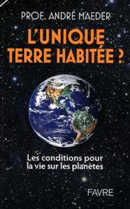 André Maeder - L'unique terre habitée ? - Les conditions pour la vie sur les planètes.