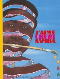 André Magnin et Chéri Samba - J'aime Chéri Samba.