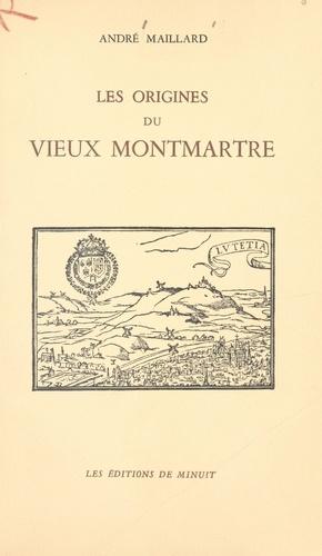 Les origines du vieux Montmartre