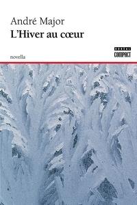 André Major - L'hiver au coeur.