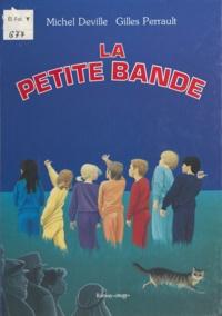 André Malinowski et Gilles Perrault - La Petite bande.