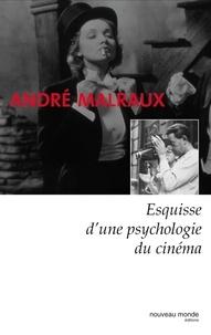 André Malraux - Esquisse d'une psychologie du cinéma.