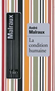 André Malraux - La condition humaine.