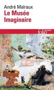 André Malraux - Le musée imaginaire.