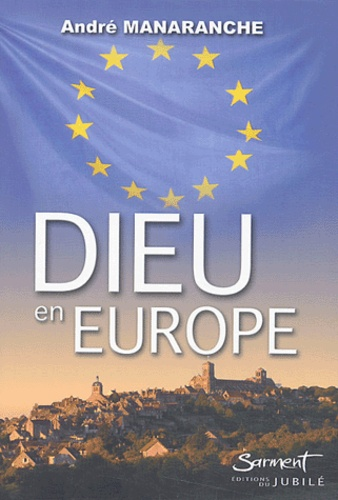 André Manaranche - Dieu en Europe.