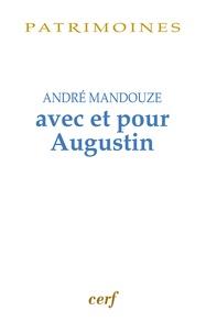 André Mandouze - Avec et pour Augustin - Mélanges.