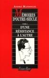André Mandouze - Mémoires d'outre siècle - Tome 1, D'une résistance à l'autre.