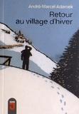 André-Marcel Adamek - Retour au village d'hiver.