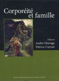 """André Mariage et Patrice Cuynet - Corporéité et famille - Actes du colloque international """"Corps en famille"""" organisé à Besançon, les 22 et 23 juin 2006."""