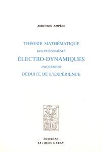Deedr.fr Théorie mathématique des phénomènes électro-dynamiques uniquement déduite de l'expérience Image