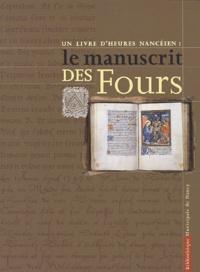 André Markiewicz - Un livre d'heures nancéien : le manuscrit des Fours.
