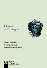 André Markowicz et Françoise Morvan - Chants de Bretagne.