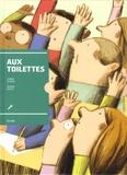 André Marois et Pierre Pratt - Aux toilettes.