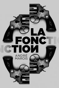 André Marois - La fonction.