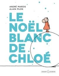 André Marois - Le Noël blanc de Chloé.