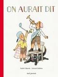 André Marois et Gérard Dubois - On aurait dit.