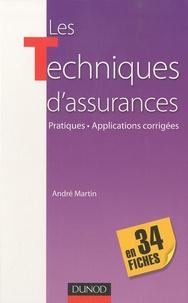 André Martin - Les techniques d'assurance en 34 fiches - Pratiques - Applications corrigées.