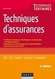 André Martin - Techniques d'assurances - Contrats d'assurance (techniques contractuelles et réglementation), Assurances de dommages et responsabilité, Assurances de personnes.