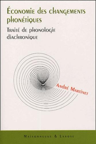 André Martinet - Economie des changements phonétiques - Traité de phonologie diachronique.