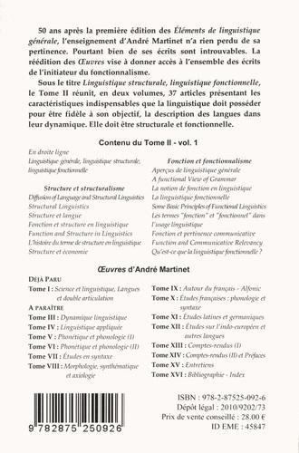 Oeuvres. Tome 2, Linguistique structurale, linguistique fonctionnelle Volume 1, Structure et fonction