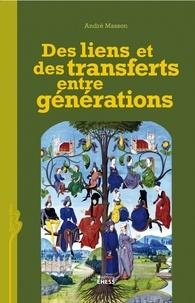 André Masson - Des liens et des transferts entre générations.