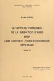 André Mateu - Les révoltes populaires de la juridiction d'Agen dans leur contexte socio-économique, 1593-1660 (4) - Thèse présentée pour le Doctorat de 3e cycle de sciences humaines.