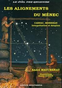 André Maucherat - Les alignements du Ménec - Carnac, Morbihan - Interprétation et datation.