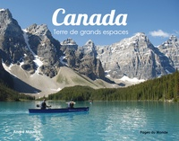 André Maurice - Canada - Terre de grands espaces.