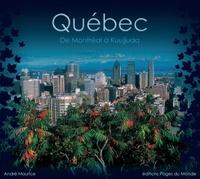 André Maurice - Québec - De Montréal à Kuujjuaq.
