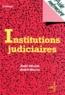 André Maurin et Alain Héraud - Institutions judiciaires.
