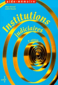 André Maurin et Alain Héraud - Institutions judiciaires.