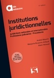 André Maurin et Marjorie Brusorio-Aillaud - Institutions juridictionnelles.