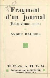 André Maurois - Fragment d'un journal, août-septembre 1930 - Relativisme suite.