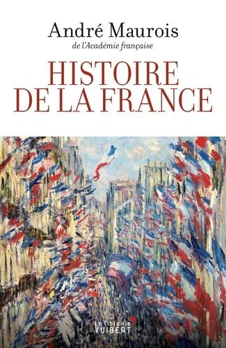 André Maurois - Histoire de la France.
