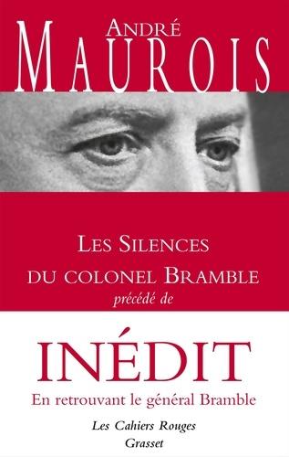 Les Silences du colonel Bramble. Précédé de En retrouvant le général Bramble