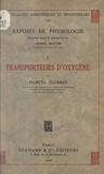 André Mayer et Marcel Florkin - Transporteurs d'oxygène.