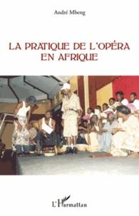 La pratique de lopéra en Afrique.pdf