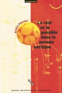 Le réel et le possible dans la pensée tactique. Contribution à une théorie du jeu sportif.pdf